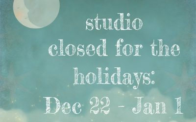 Dec 22, 2018 – January 1, 2019 Studio Closed for Holiday Break