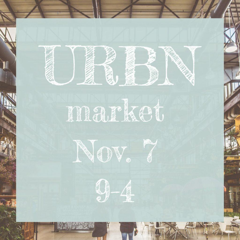 URBN Market November 7 9-4 p.m.