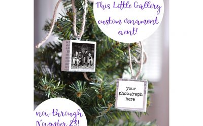 MKC Photography and This Little Gallery Custom Ornament Event through Nov 23, 2019