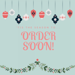 Order Deadline Dec 11th