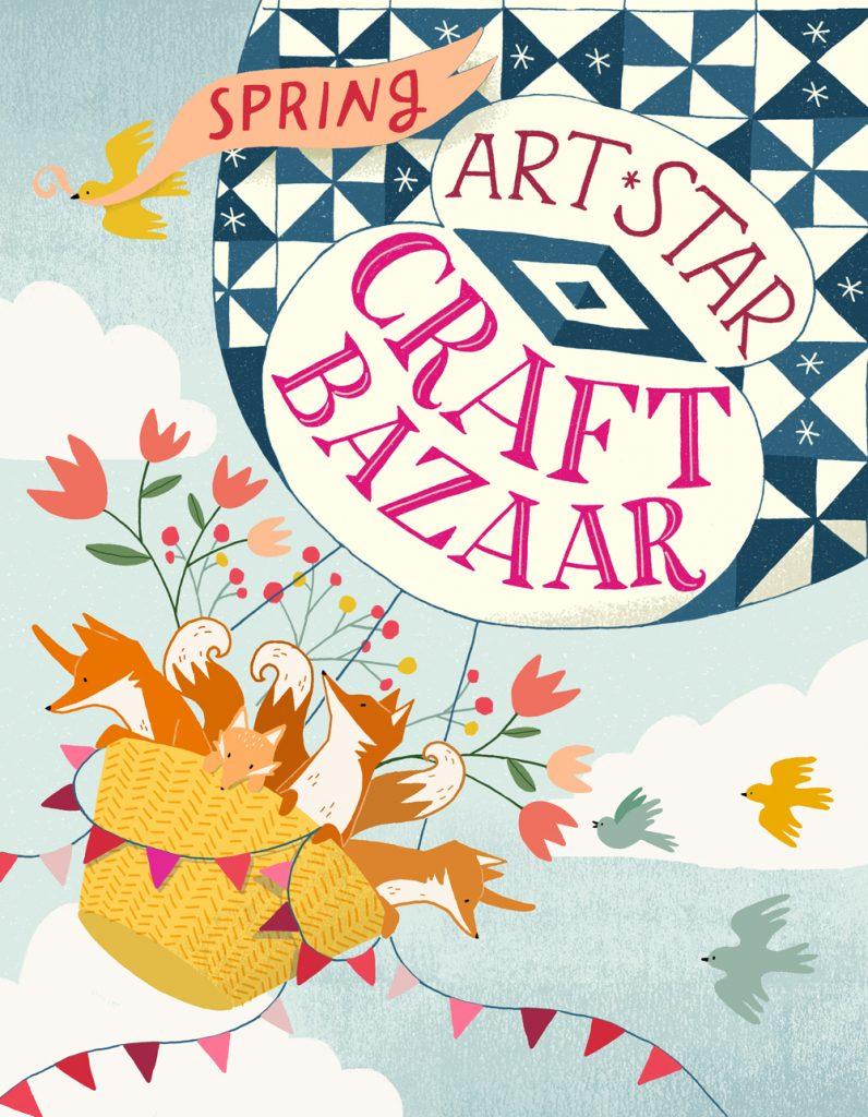 Art Star Craft Bazaar Spring